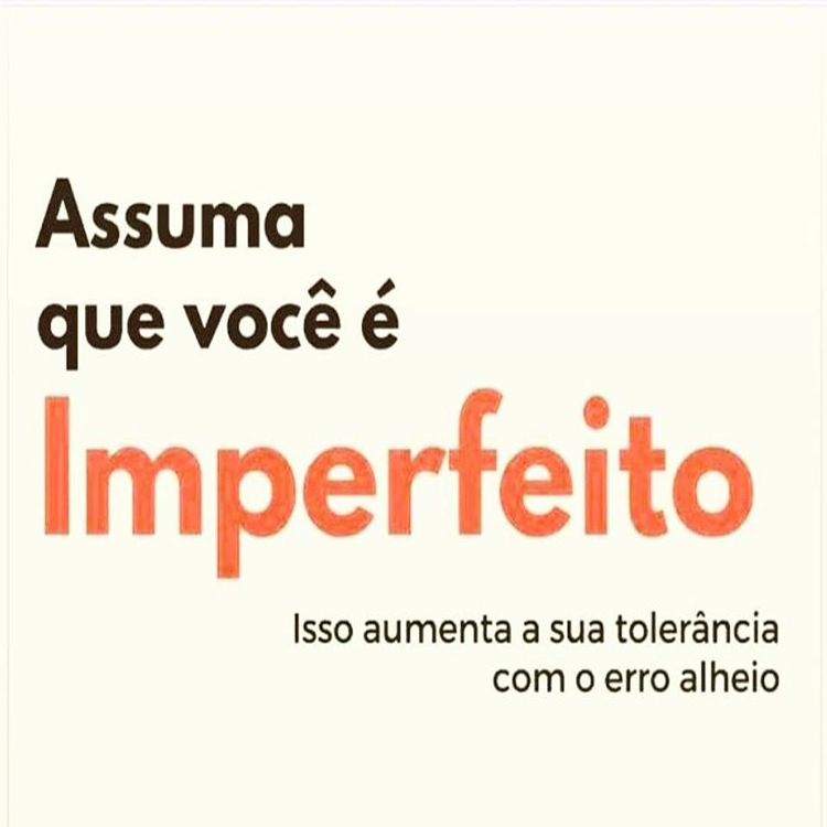 Assuma que você é Imperfeito!